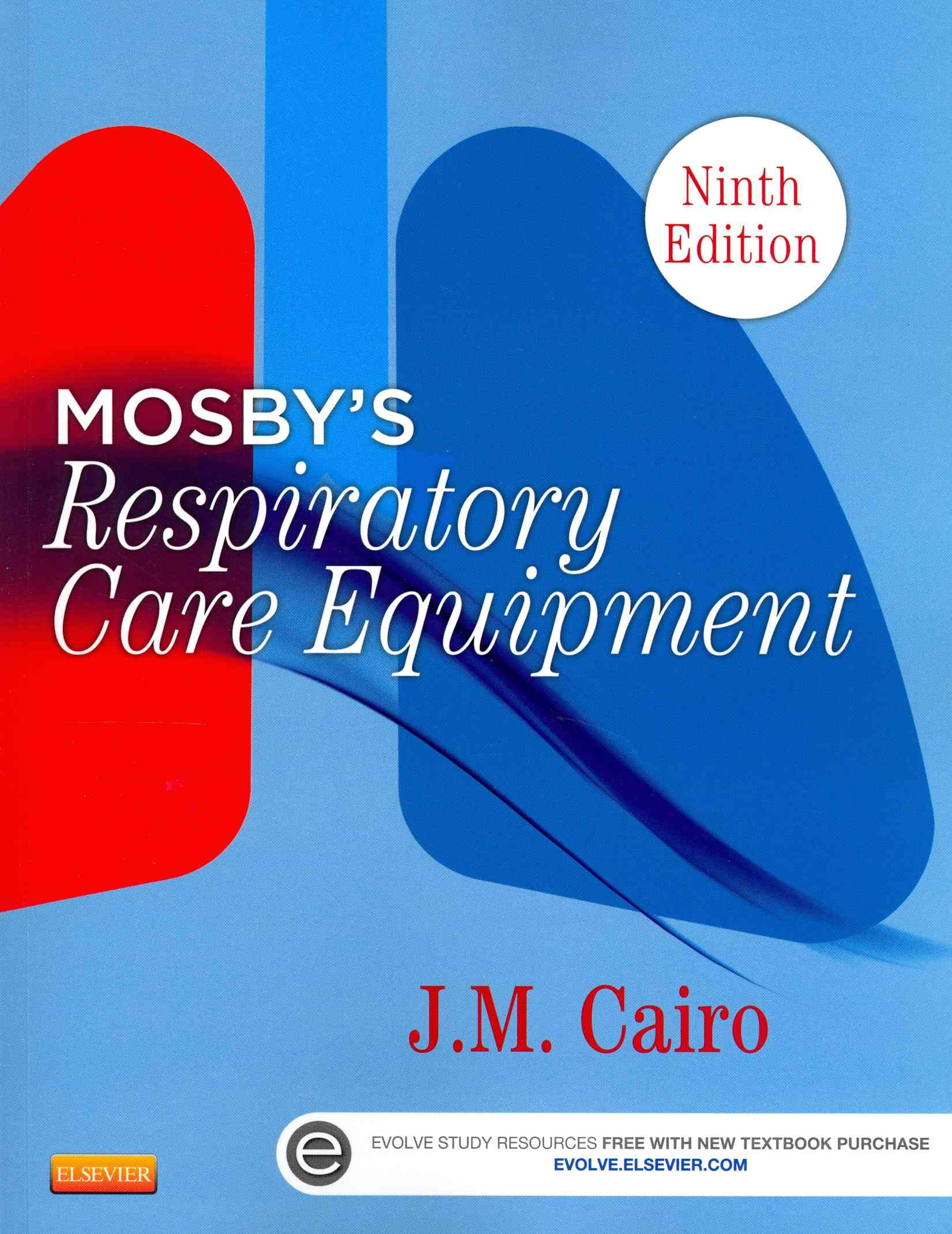 Mosby's Respiratory Care Equipment By Cairo, J. M.