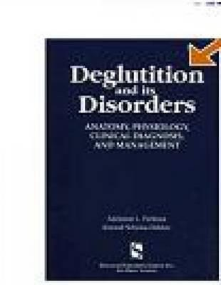 Deglutition and Its Disorders By Perlman, Adrienne L./ Schulze-Delrieu, Konrad S. (EDT)